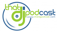 ThatDJPodcast_Featured